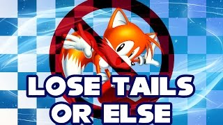 Lose Tails Or Else - Walkthrough