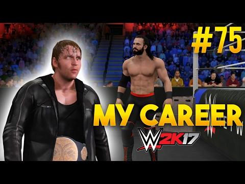 WWE 2K17 My Career Mode - Ep. 75 - THE...