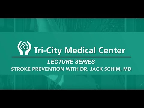 Tri-City Medical Center Lecture Series: Stroke Prevention
