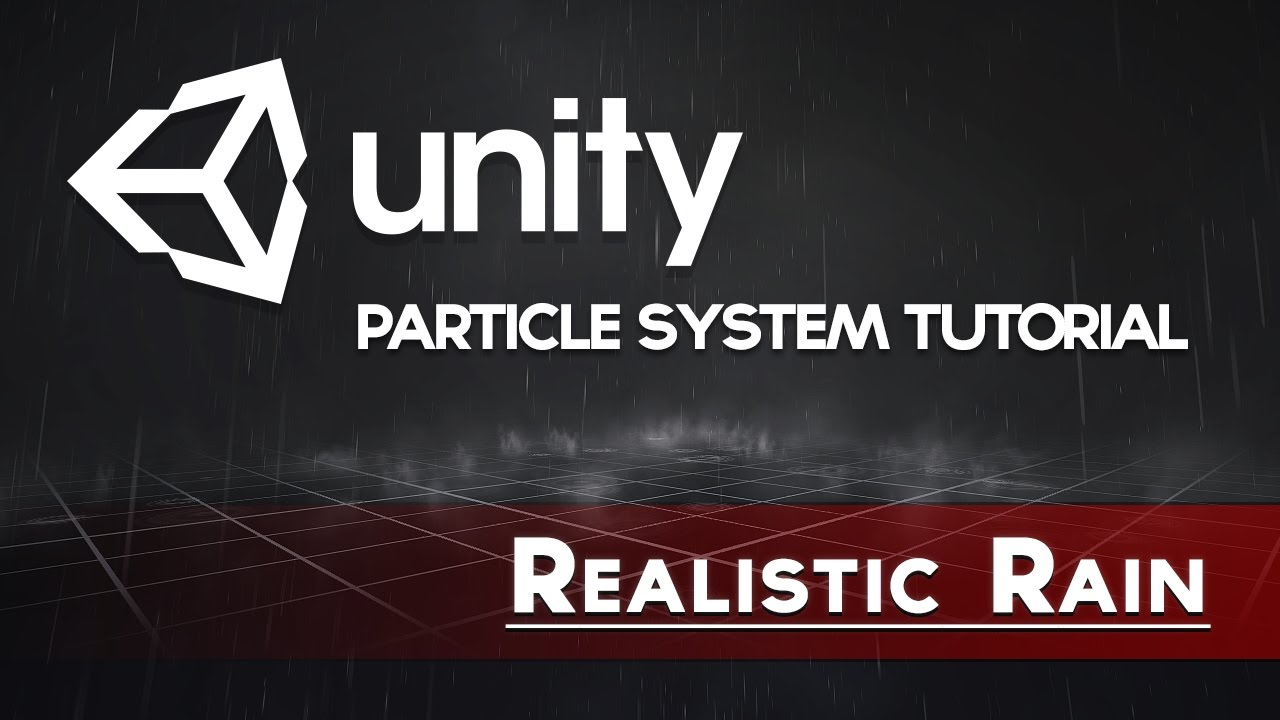 Unity Vfx - Realistic Rain (Particle System Tutorial)  Mirza 18:11 HD