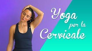 Yoga - Esercizi per la Cervicale e spalle