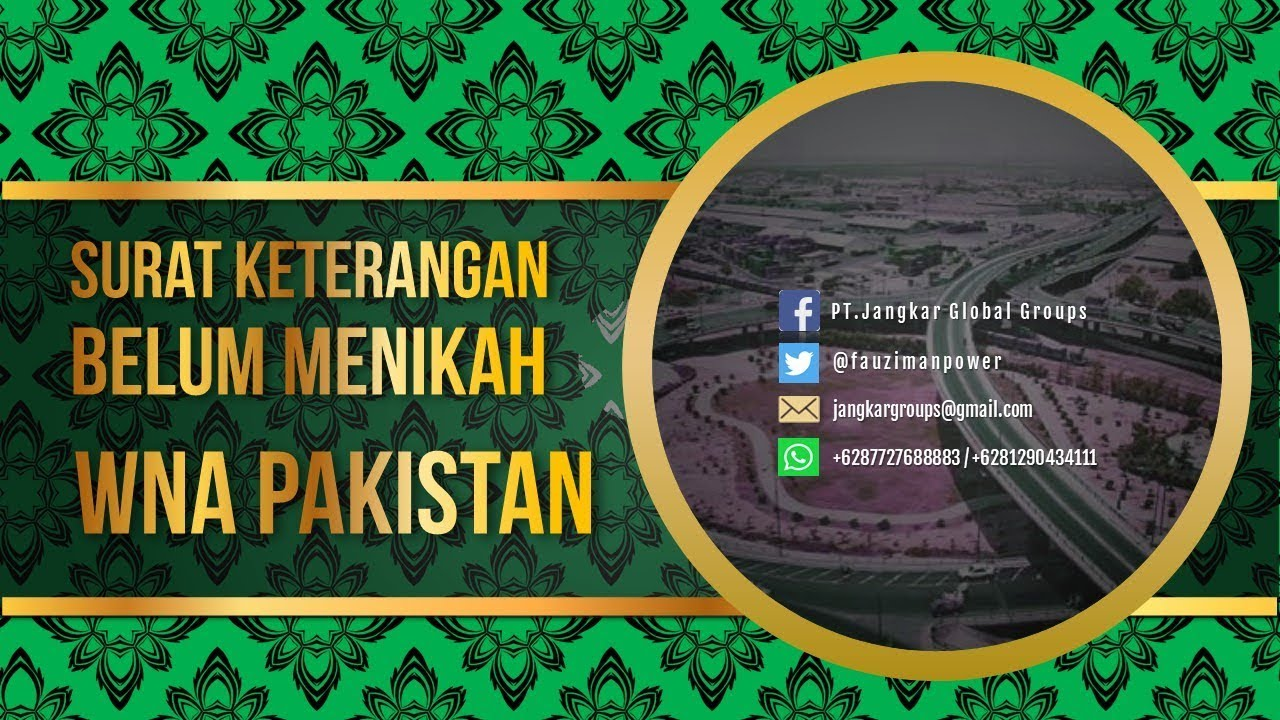 Surat Keterangan Belum Menikah WNA Pakistan - YouTube