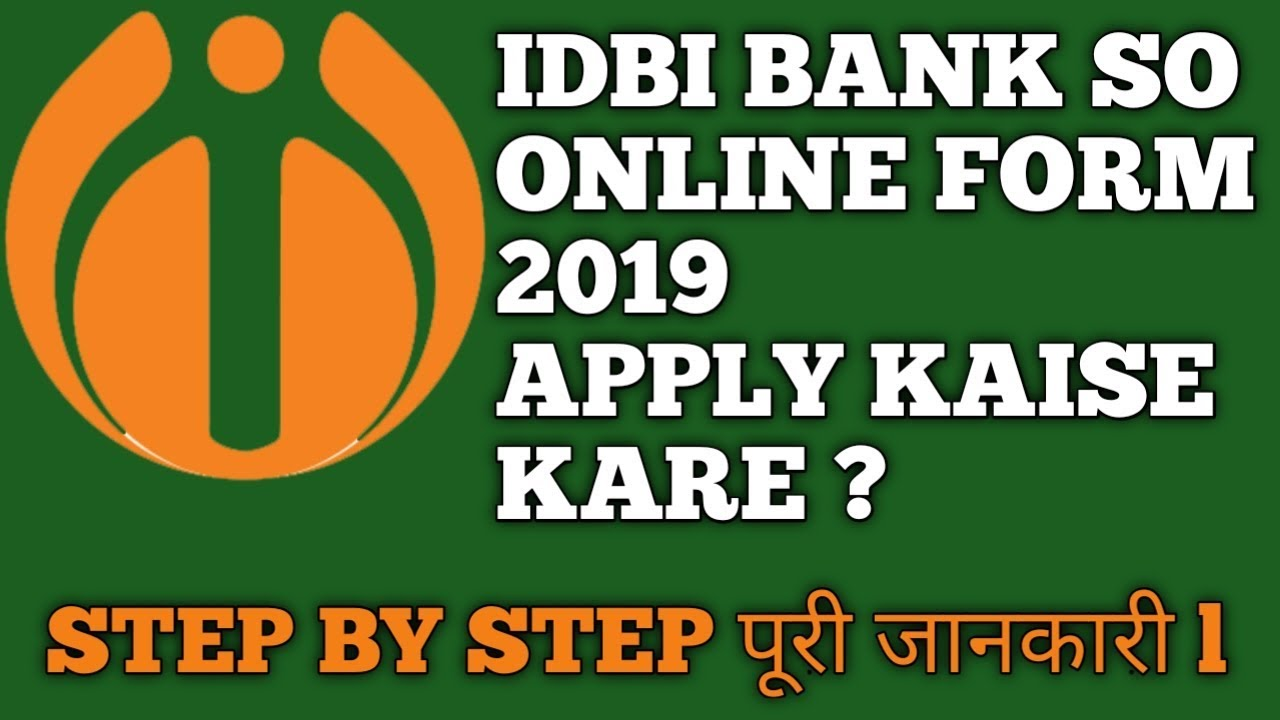 idbi bank online application form 2019
