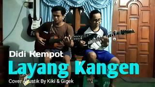 Download Mp3 Layang Kangen - Didi Kempot   Akustik Cover By Kiki & Gigek
