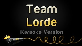 Lorde - Team (Karaoke Version)