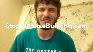 STOP reverse bullying me!!