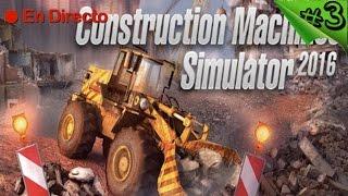 Construction Machines Simulator 2016 #3 - Nuevas Megamaquinarias - Español 1080p HD / DIRECTO