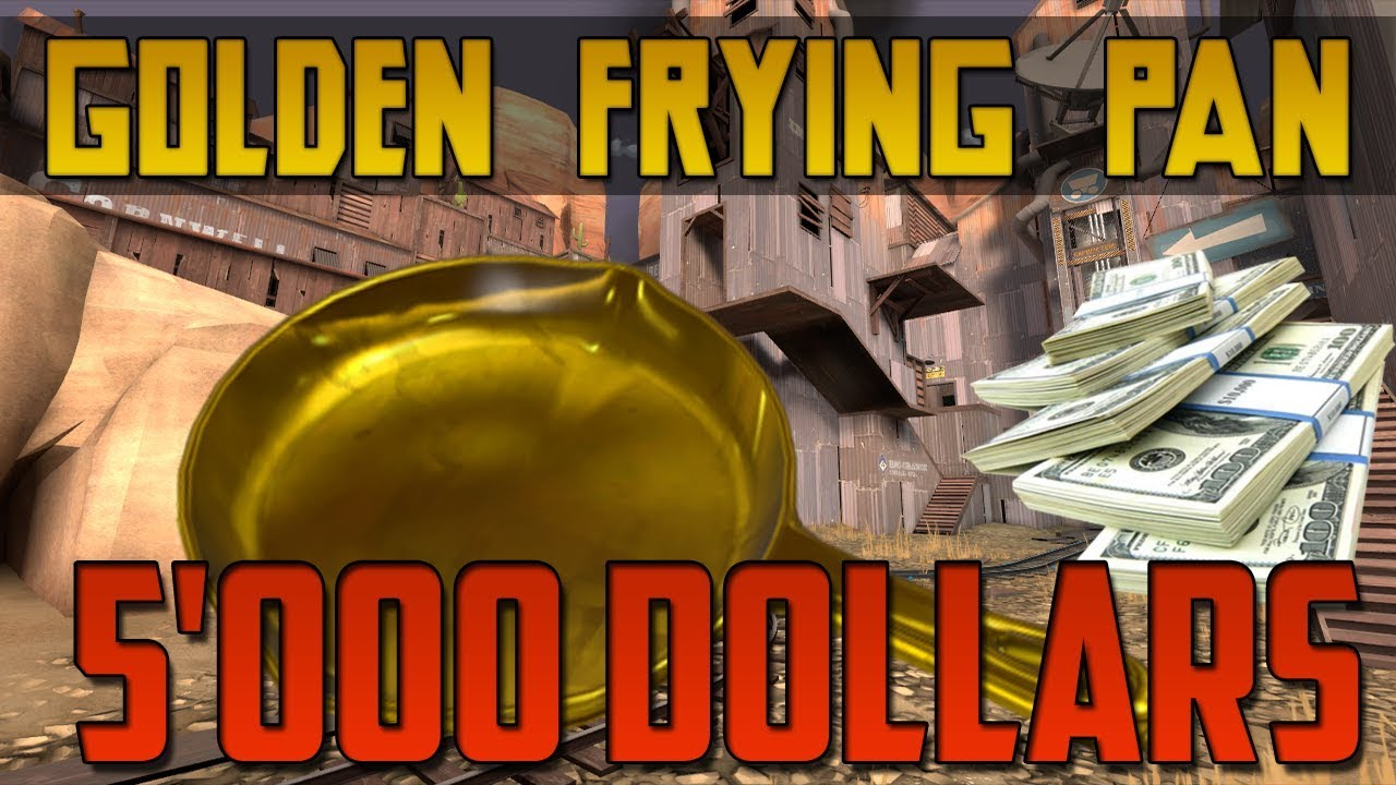 Tf2 Person With A Strange Golden Frying Pan Team Fortress 2 Youtube