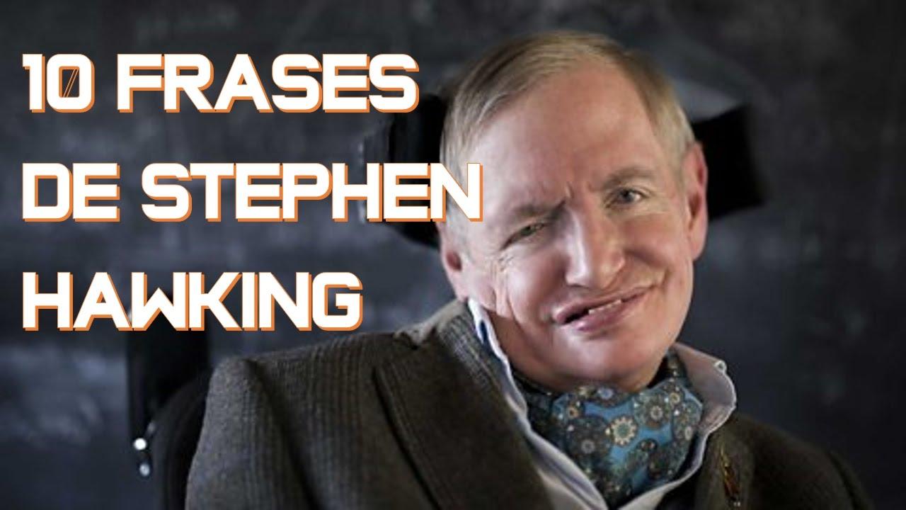 10 Frases De Stephen Hawking Que Te Harán Reflexionar