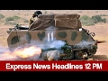 Express News Headlines - 12:00 PM | 20 February 2017
