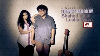 Tomar Vabonay by Shahed Iqbal & Lusha Mirza, Directed by Elan