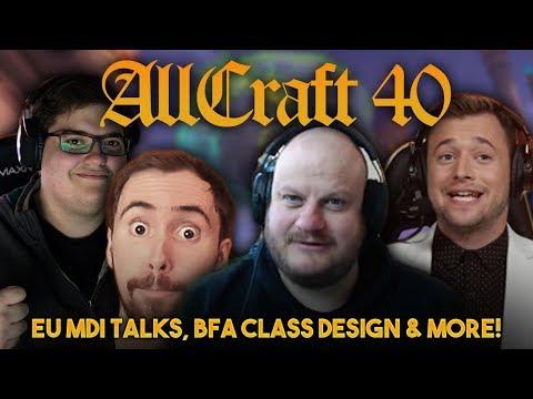 ALLCRAFT #40 - European MDI Drama? ft. Asmongold, Hotted, HeelvsBabyface & Rich!