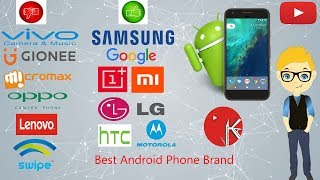 which brand is best for mobile? Why android not update? Vivo,Oppo,Samsung,Oneplus,Moto,Mi, HTC