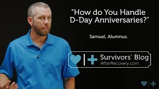 How do You Handle D Day Anniversaries Revised