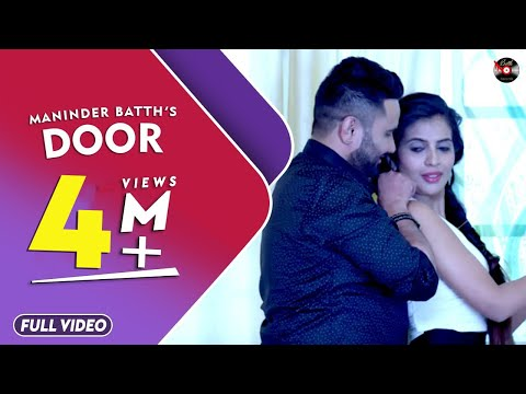 DOOR || MANINDER BATTH || FULL OFFICIAL HD VIDEO || BATTH RECORDS