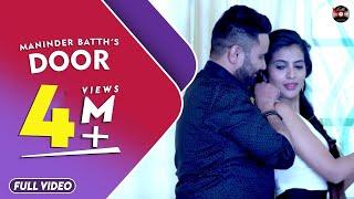 Door || Maninder Batth || Full Official Hd Video || Batth Records