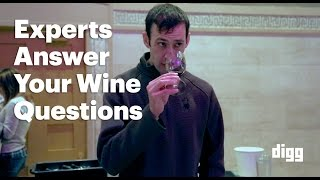 Wine Experts Answer The Questions You