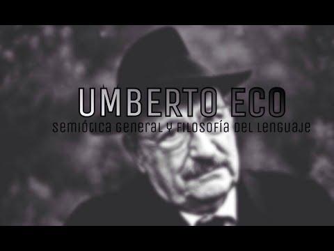 Umberto Eco - Semiótica General y Filosofía del Lenguaje