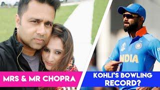 KOHLI's bowling record!   Mrs & Mr CHOPRA   Cricket Trivia