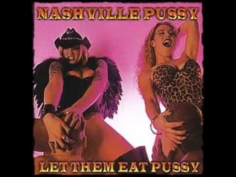 Nashville Pussy - Fried Chicken and Coffee