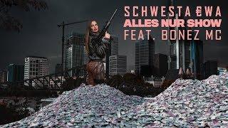 SCHWESTA EWA feat. BONEZ MC - Alles Nur Show (Offizieller Video Trailer) ► Prod. von Lasik Beats