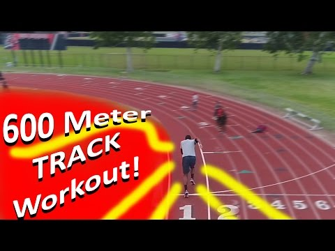 How To Run Faster - 600 Meter Track Endurance Workout! #Rahh2017