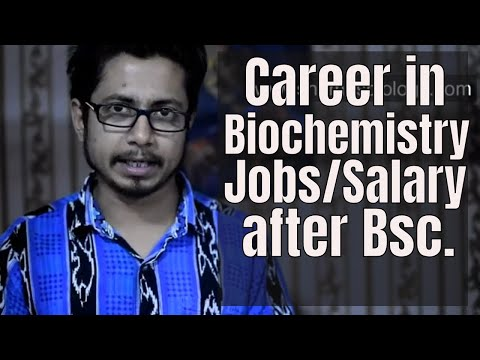 Biochemistry Career Jobs And Salary | What To Do After Bsc In Biochemistry?