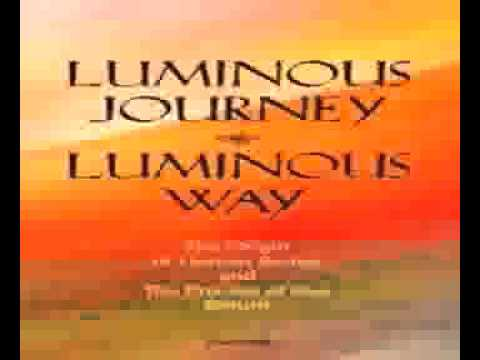 Luminous Journey Luminous Way