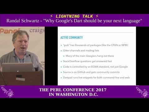 "Lightning Talk by Randal Schwartz - ""Why Google's Dart should be your next programming language"""