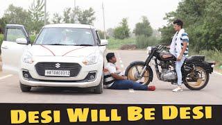 Desi Will Be Desi || Desi Ki Dosti || Gagan Summy