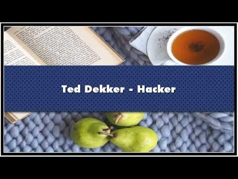 Ted Dekker Hacker Audiobook