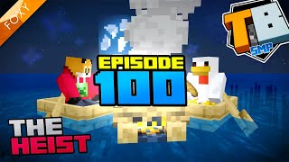 THE HEIST | Truly Bedrock Season 1 [100] | Minecraft Bedrock Edition 1.14 SMP