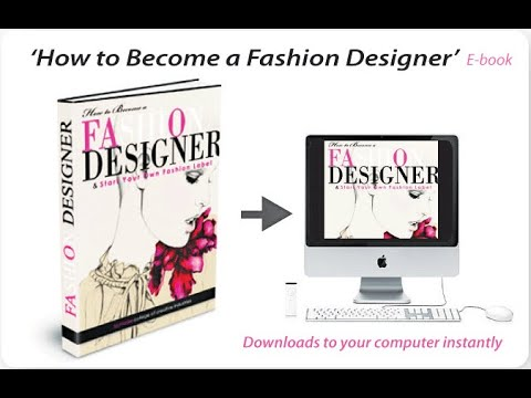 How To Become A Fashion Designer Ebook Youtube