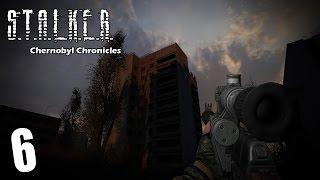 Прохождение S.T.A.L.K.E.R. CHERNOBYL CHRONICLES 6