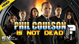 Phil Coulson Is Not Dead ? Return In Avengers 4  | Explained In Hindi | Super Xpose