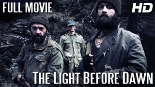 WW2 FILM DRAMA - THE LIGHT BEFORE DAWN - FULL MOVIE (HD) ENGLISH SUBTITLES