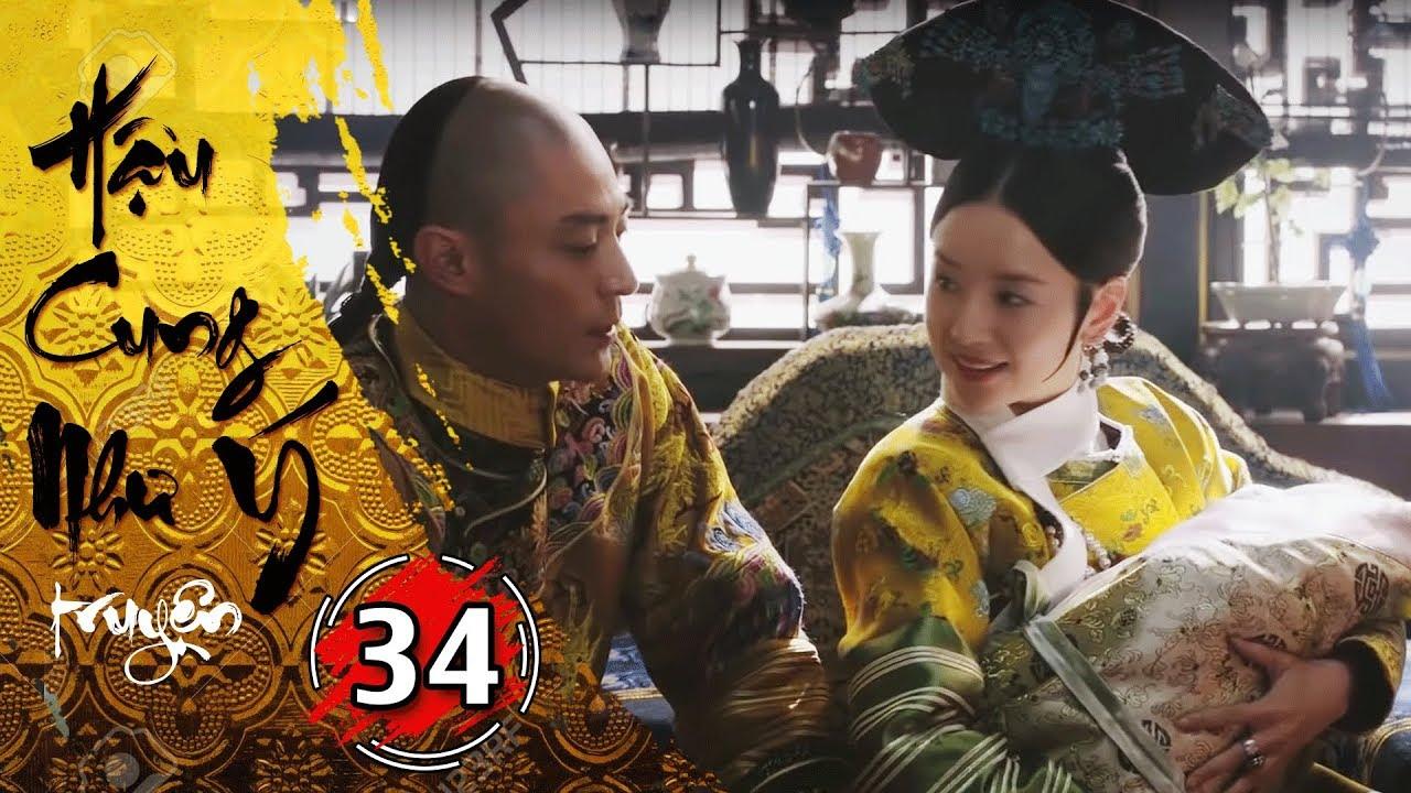 Phim Bộ - Hậu Cung Như Ý Truyện - Tập 34 Full | Phim Cổ Trang Trung Quốc Hay Nhất 2018