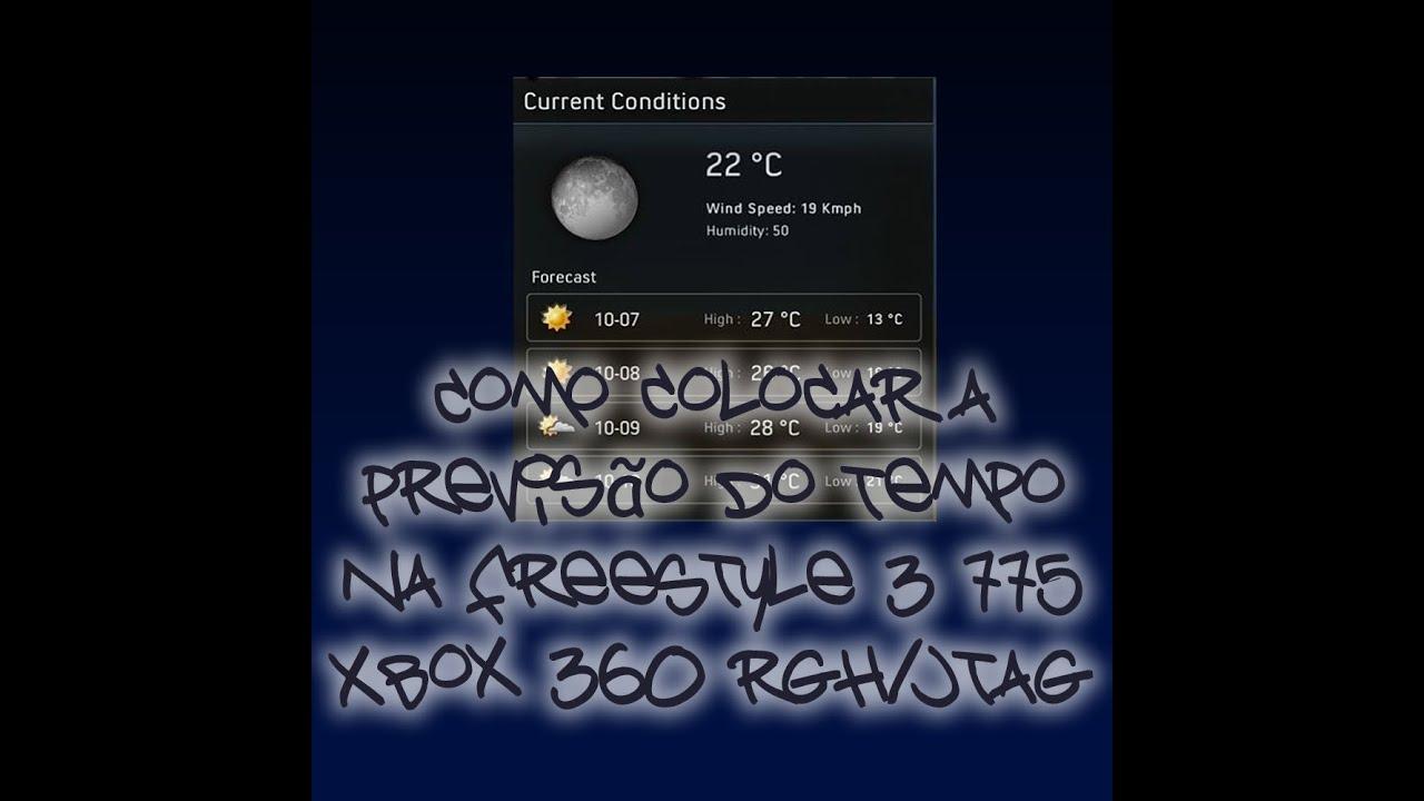 Como colocar a Previsão do Tempo na FreeStyle 3 775 Xbox 360 RGH/JTAG