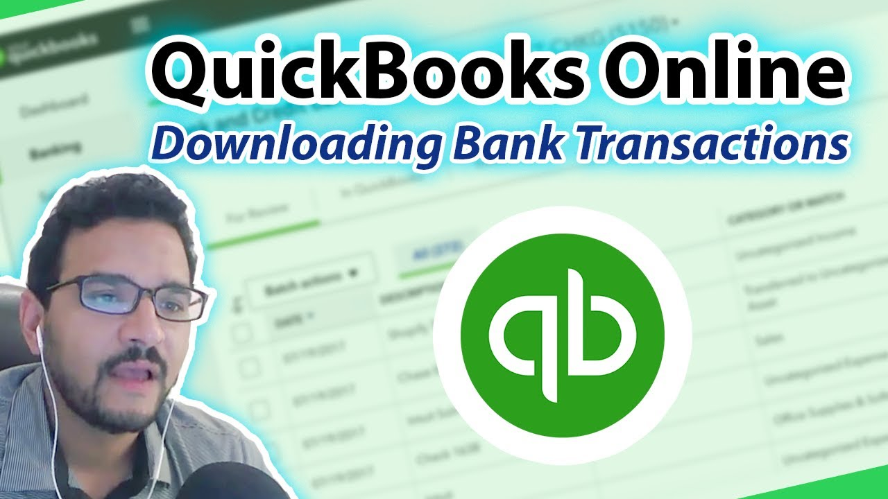 QuickBooks Online: Downloaded Bank Transactions (Complete Tutorial)
