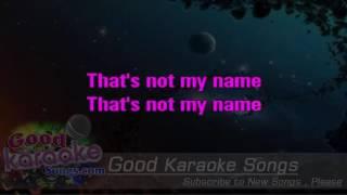 That's Not My Name - The Ting Tings (Lyrics karaoke) [ goodkaraokesongs.com ]