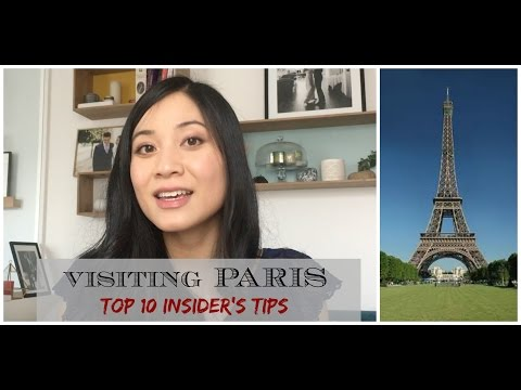 VISITING PARIS : TOP 10 INSIDER'S TIPS / Paris Travel Guide