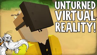 """UNTURNED IN VIRTUAL REALITY WOO HOO!!!""  Unturned HTC Vive Virtual Reality (VR) Game!"