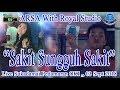 """Sakit Sungguh Sakit"" ARSA Live Sukadamai OKI (03/09/18) Created By Royal Studio"