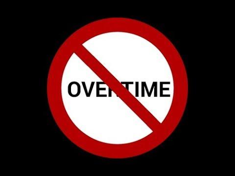 DON'T WORK OVERTIME!