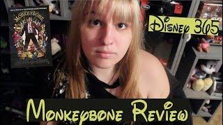 MONKEYBONE || A Disney 365 Review
