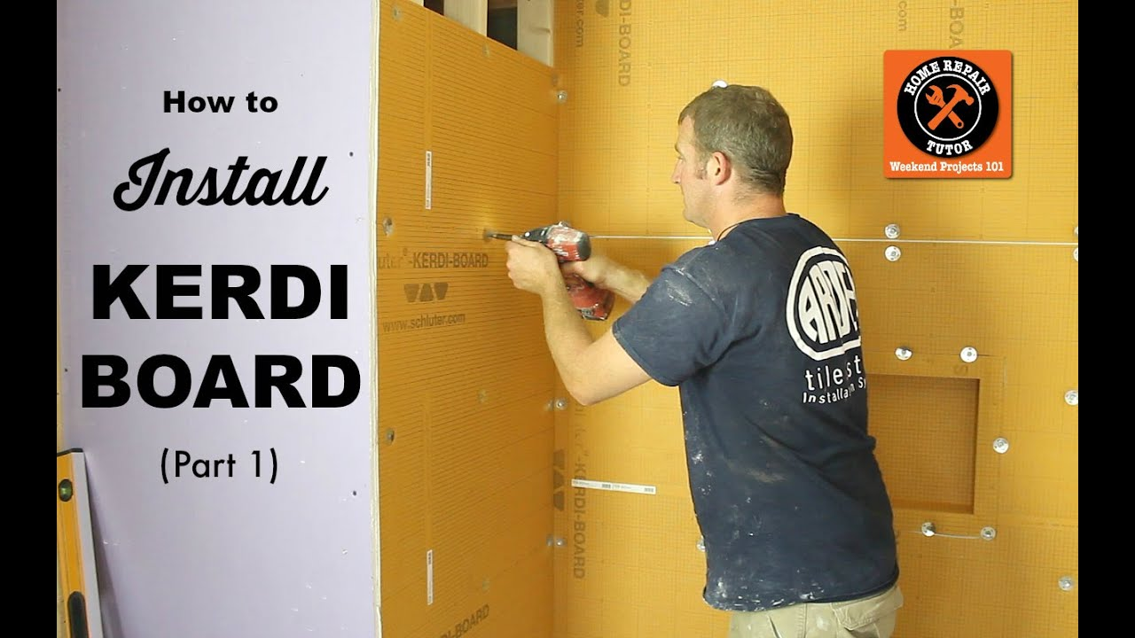 How To Install Schluter Kerdi Board In A Bathroom Part 1