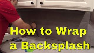 Backsplash Wrap Rm wraps. Doing live streaming Dec. 2018