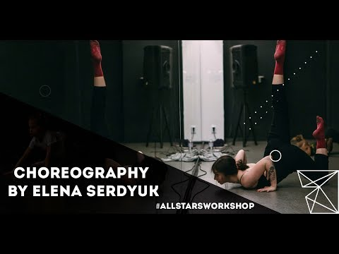 Melanie Martinez – Toxic Choreography by Елена Сердюк All Stars Workshop 2018