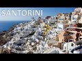 SANTORINI – Greece 🇬🇷 [Full HD]