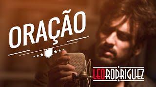 Leo Rodriguez - Oração  [ A BANDA MAIS BONITA DA CIDADE -  COVER ]